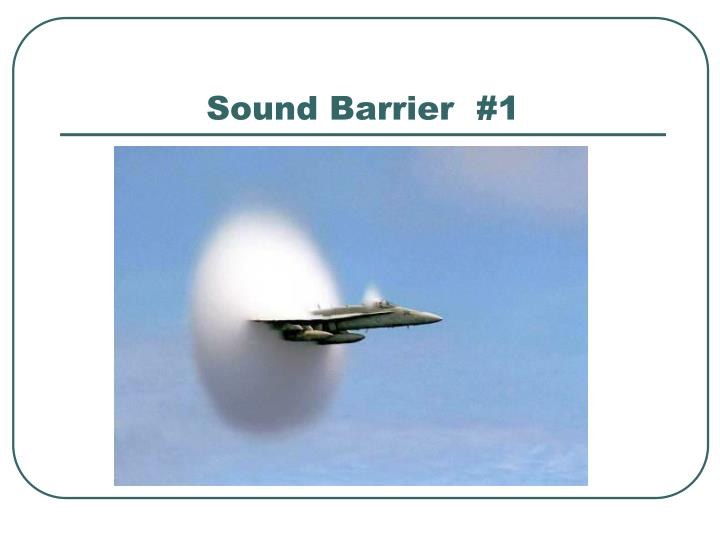Sound Barrier  #1