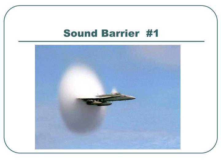 Sound Barrier  #1