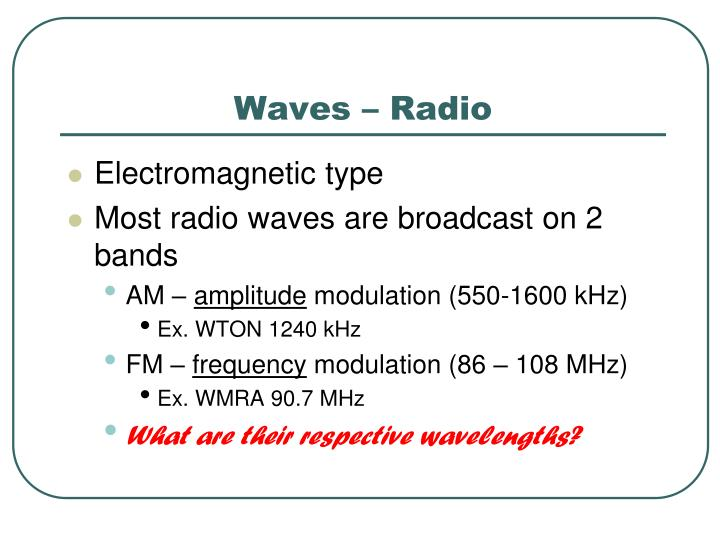 Waves – Radio