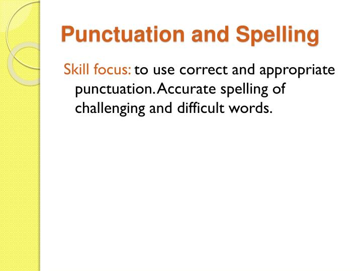 Punctuation and spelling
