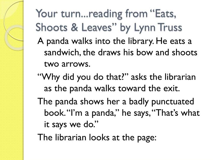 """Your turn...reading from """"Eats, Shoots & Leaves"""" by Lynn Truss"""