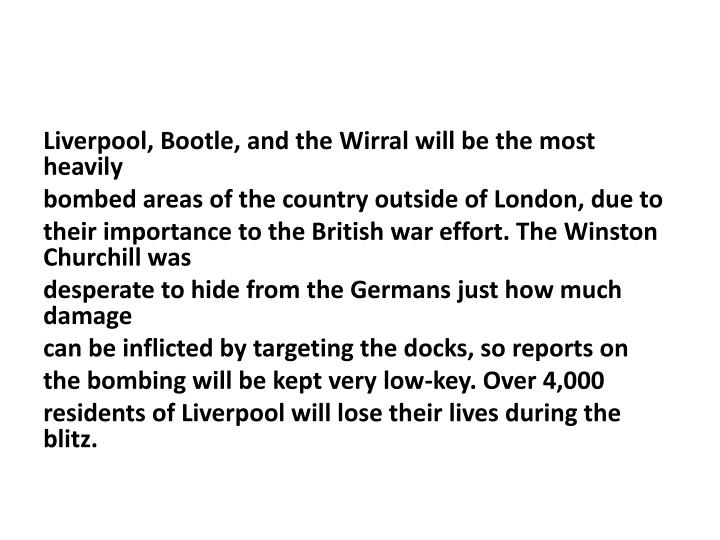 Liverpool,Bootle, and theWirralwill be the most heavily