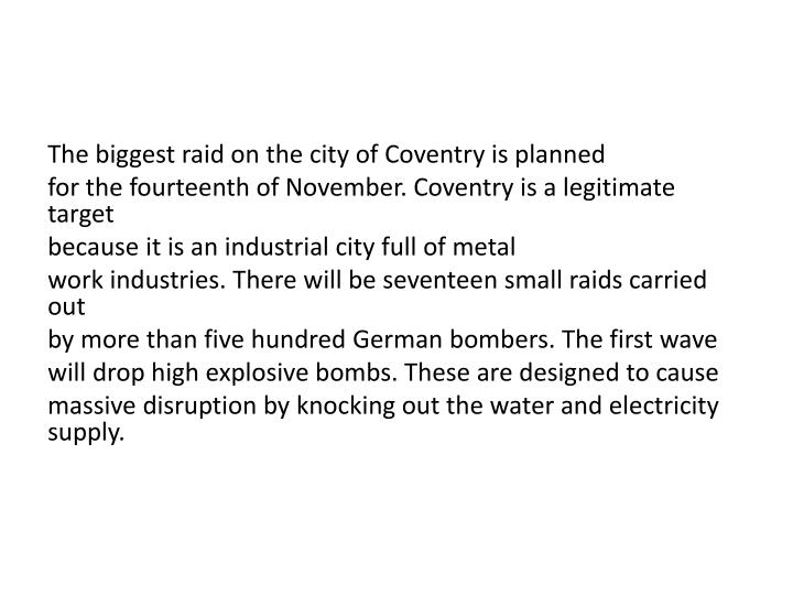 The biggest raid on the city of Coventry is planned