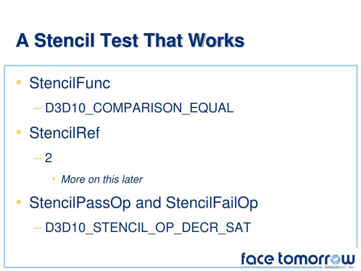 A Stencil Test That Works