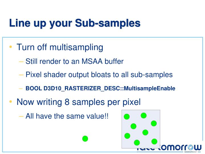 Line up your Sub-samples