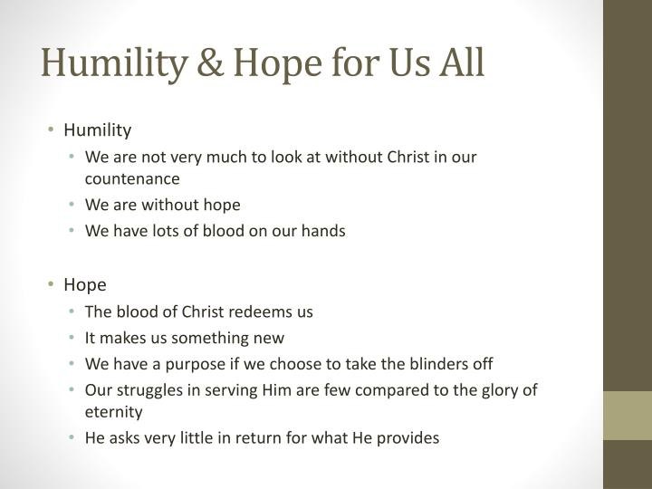Humility & Hope for Us All