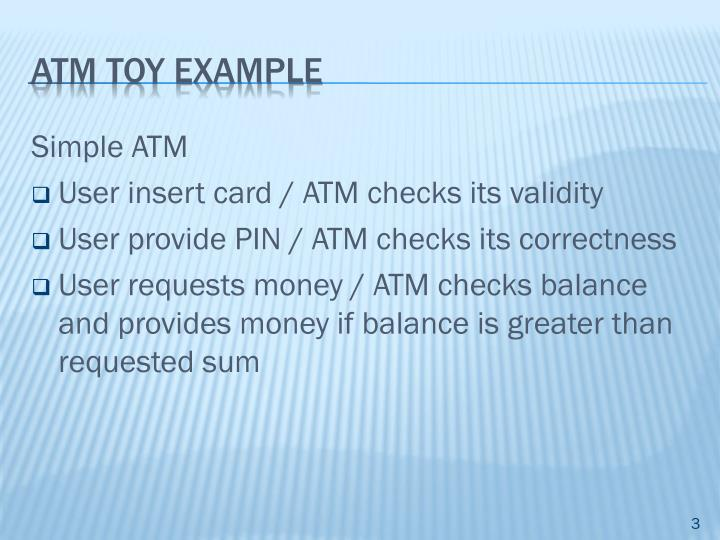 ATM Toy Example