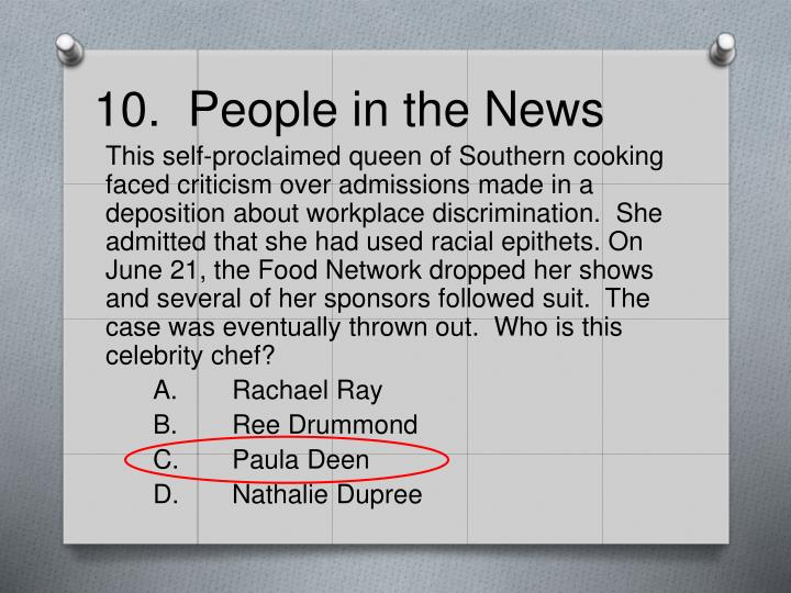 10.  People in the News