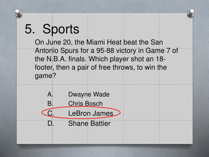 5.  Sports