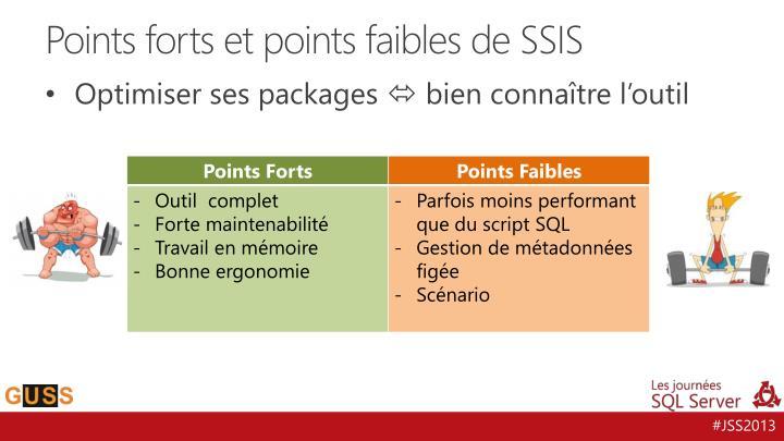 Points forts et points faibles de SSIS