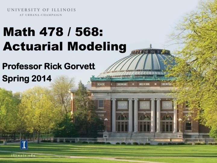 Math 478 568 actuarial modeling