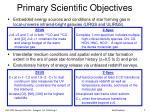 primary scientific objectives