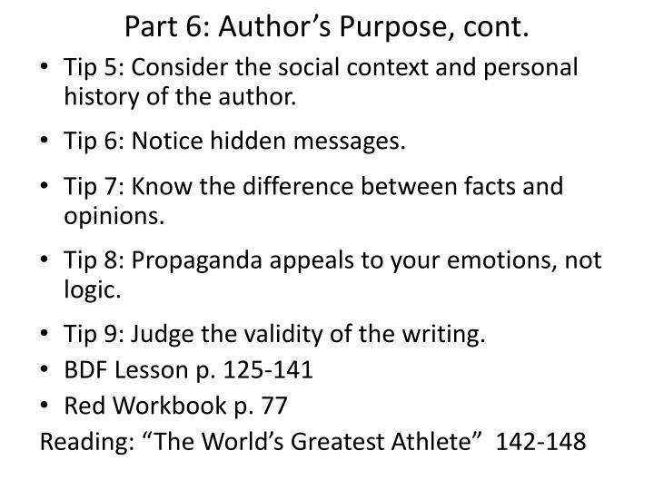 Part 6: Author's Purpose, cont.
