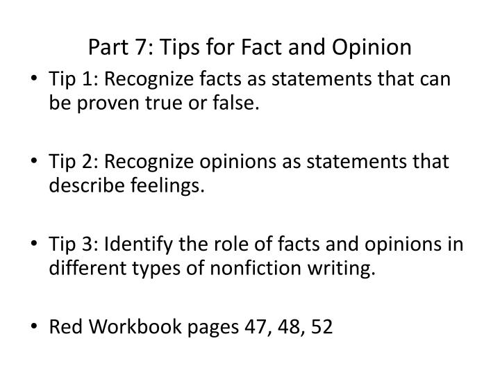 Part 7: Tips for Fact and Opinion