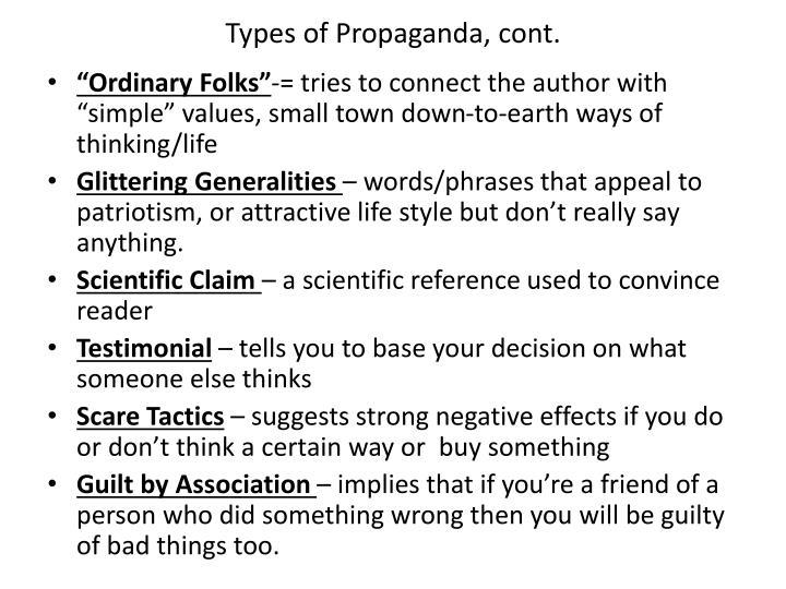 Types of Propaganda, cont.
