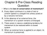 chapter 6 pre class reading question
