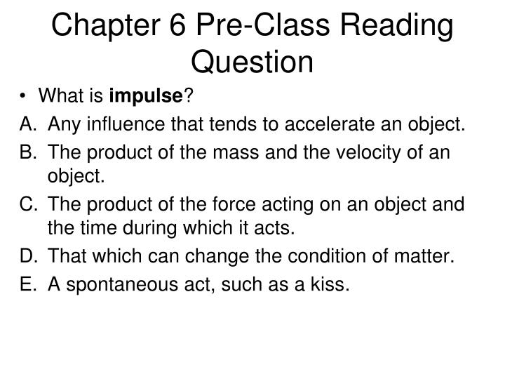 Chapter 6 Pre-Class Reading Question