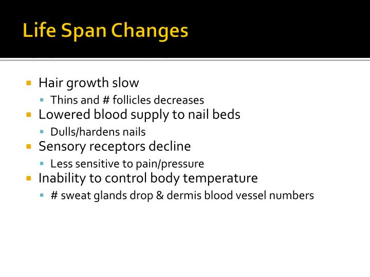 Life Span Changes