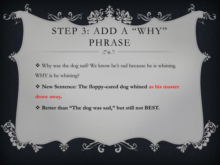 "Step 3: Add a ""Why"" phrase"