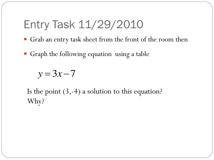 Entry Task 11/29/2010