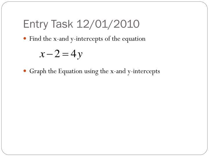 Entry Task 12/01/2010