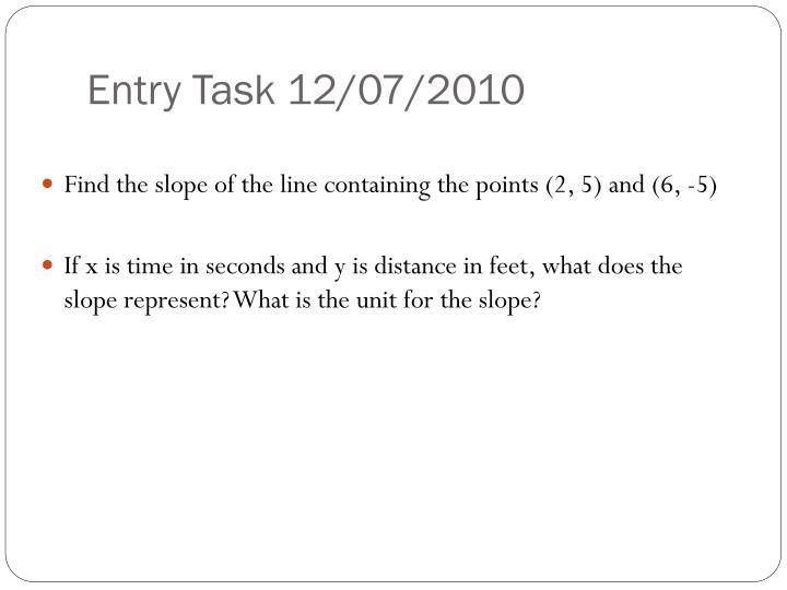 Entry Task 12/07/2010