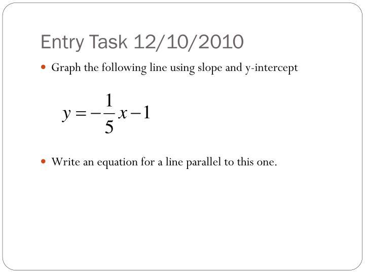 Entry Task 12/10/2010