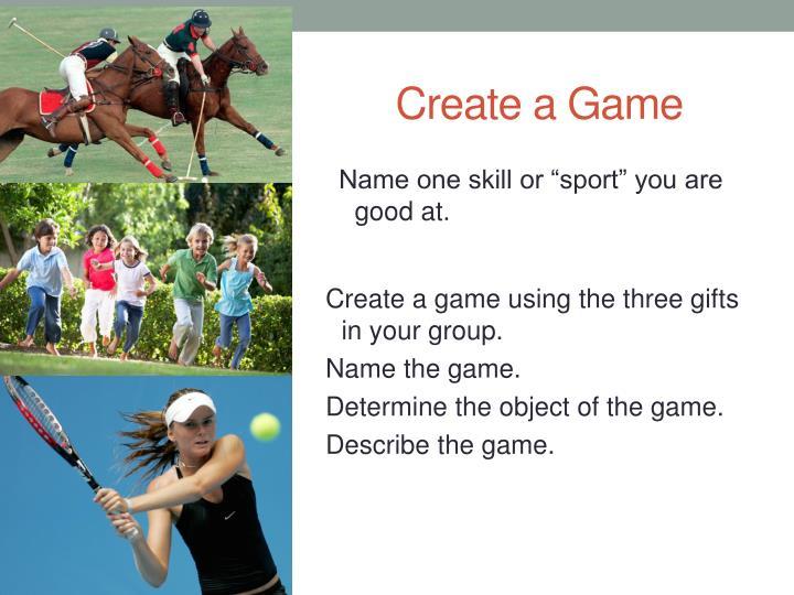 Create a Game