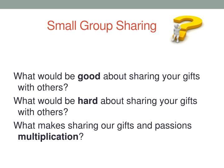 Small Group Sharing