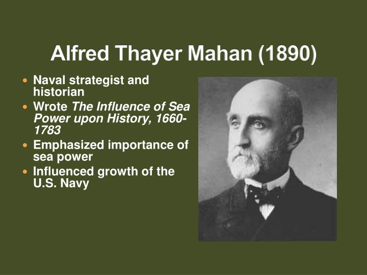 """alfred thayer mahan Alfred thayer mahan, captain, usn """"it is not too much to say that captain  mahan was doing for naval science what jomini did for military."""