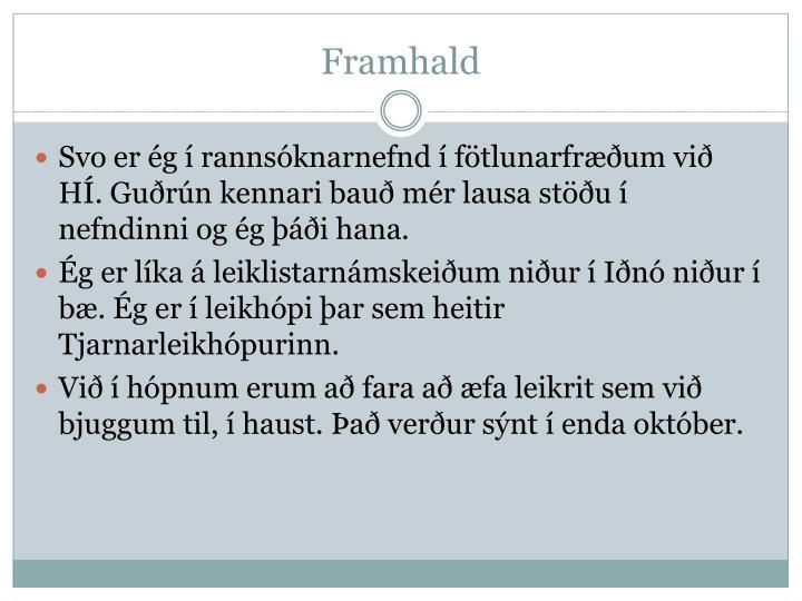 Framhald