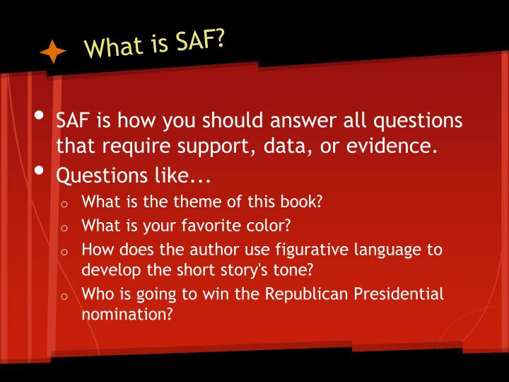 What is SAF?