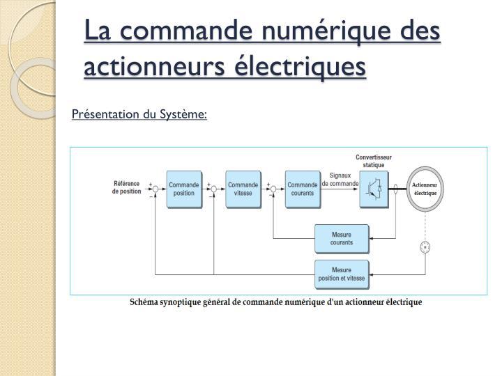 La commande numérique des        actionneurs électriques