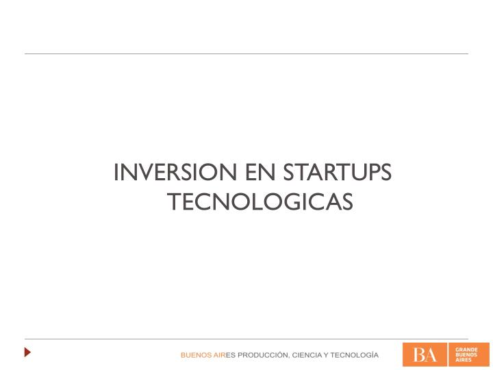 INVERSION EN STARTUPS TECNOLOGICAS
