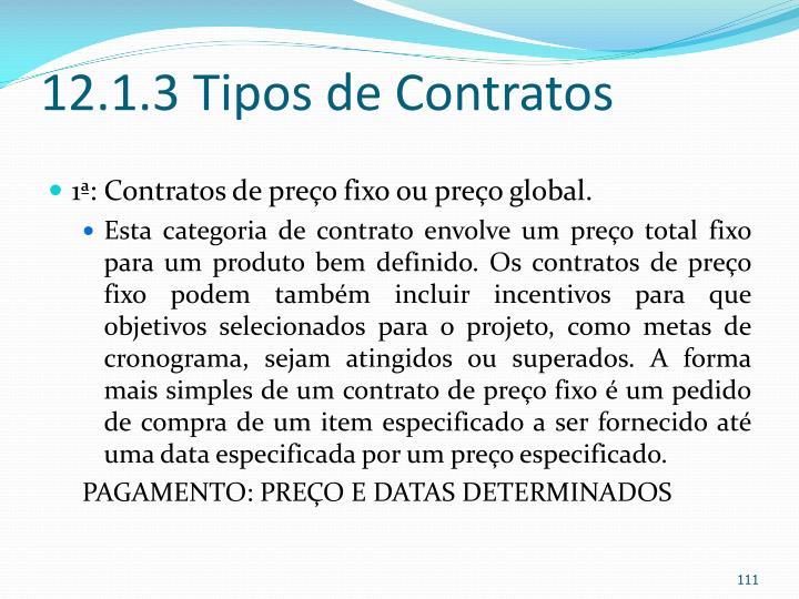 12.1.3 Tipos de Contratos