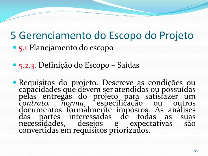 5 Gerenciamento do Escopo do Projeto