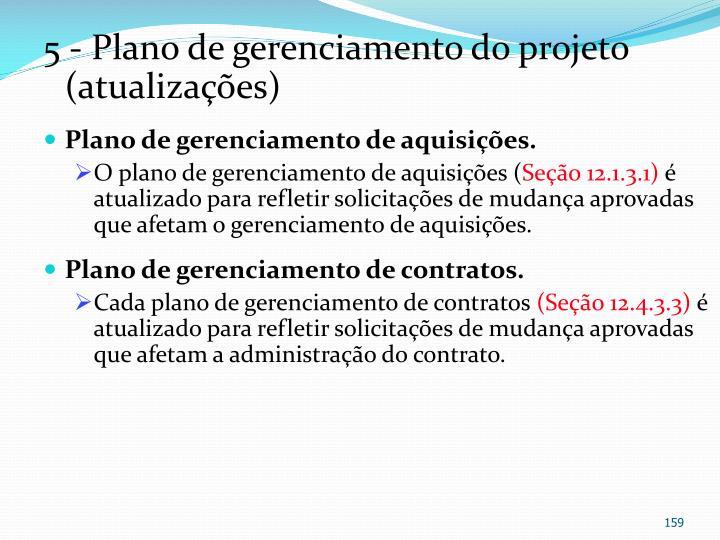 5 - Plano de gerenciamento do projeto (atualizações)