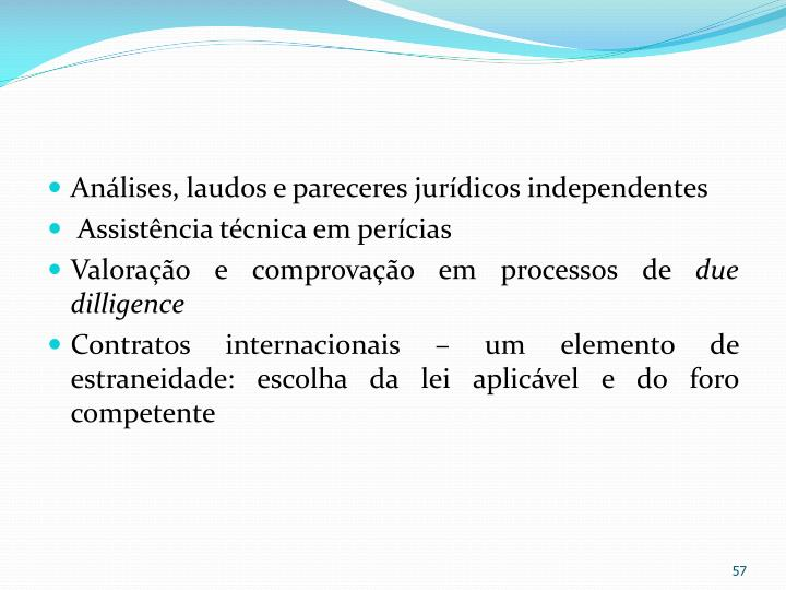 Anlises, laudos e pareceres jurdicos independentes