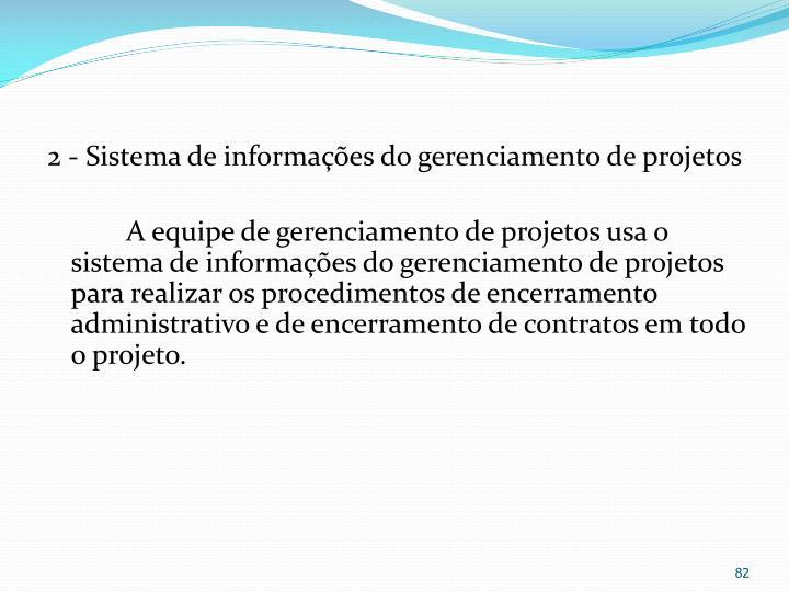 2 - Sistema de informações do gerenciamento de projetos