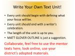 write your own text unit