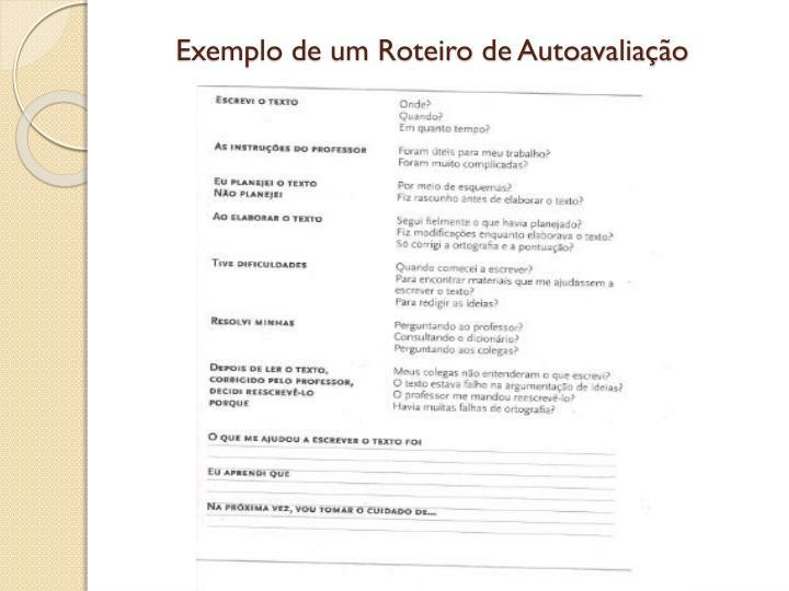 Exemplo de um Roteiro de Autoavaliação