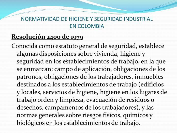 NORMATIVIDAD DE HIGIENE Y SEGURIDAD INDUSTRIAL EN COLOMBIA