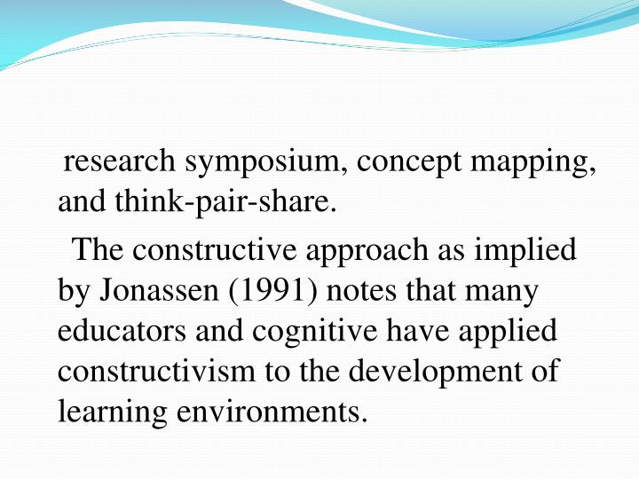 research symposium, concept mapping, and think-pair-share.