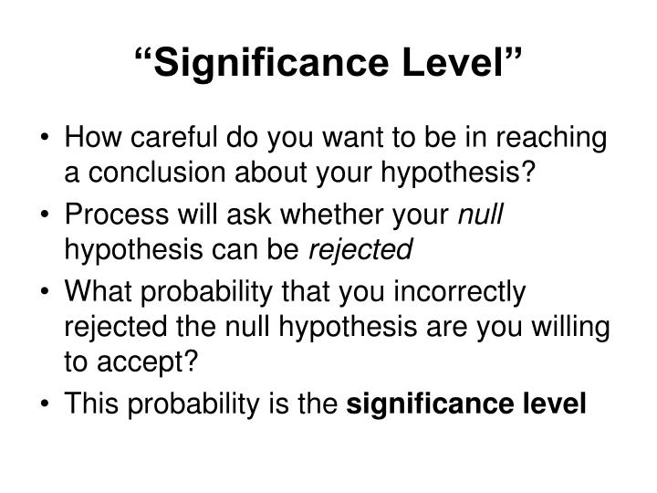 """Significance Level"""