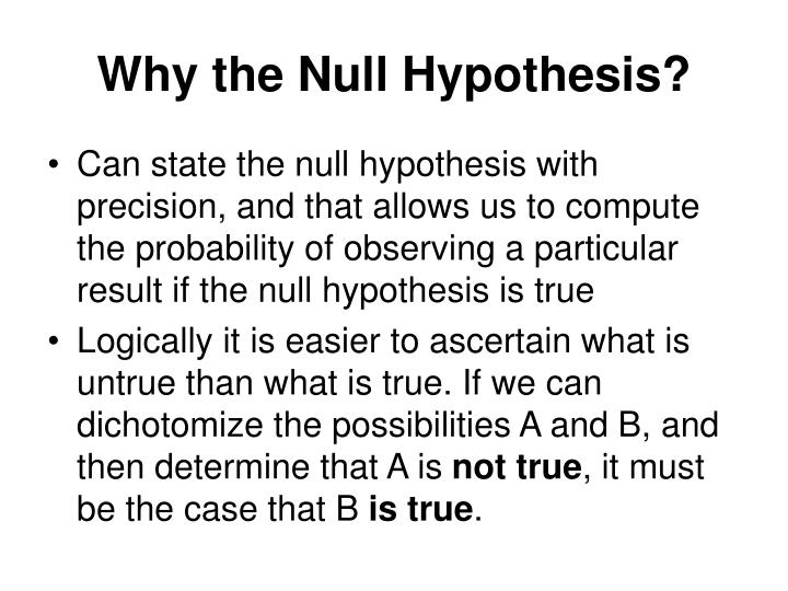 Why the Null Hypothesis?