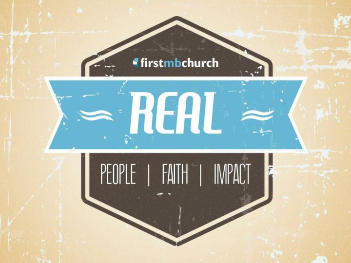We believe god is calling first mb to be real people week 1 humbly admitting our brokenness