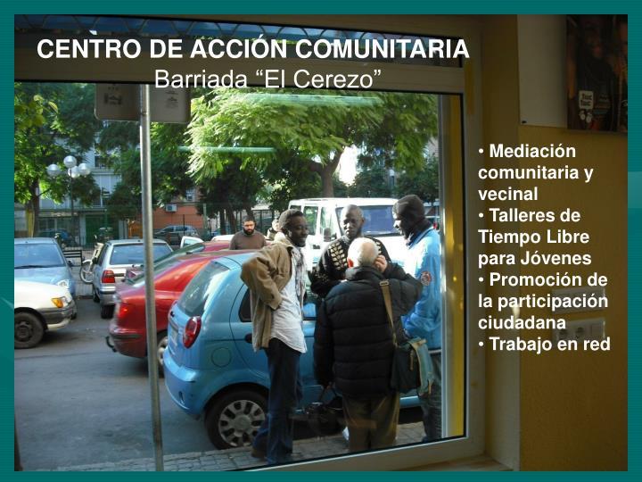 CENTRO DE ACCIÓN COMUNITARIA