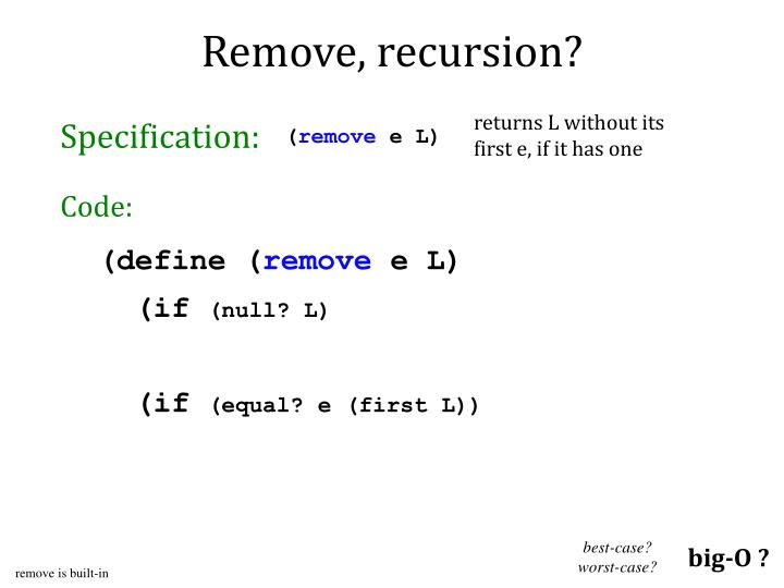Remove, recursion?