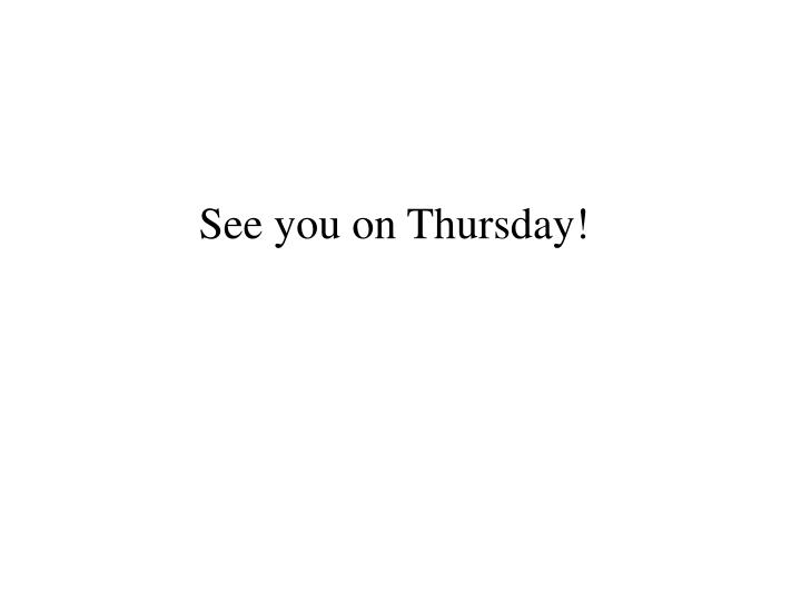 See you on Thursday!
