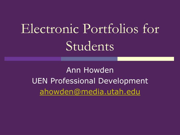Electronic Portfolios for Students